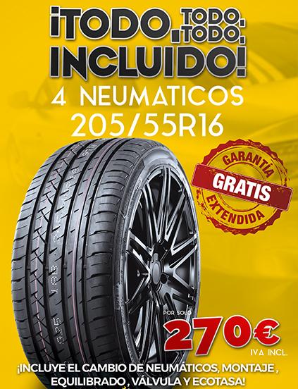 CONSIGUE 4 205/55R16 POR 270€ ¡CON TODO, TODO, TODO INCLUIDO!